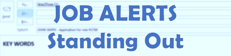HOW TO STAND OUT WHEN RESPONDING TO A JOB ALERT?